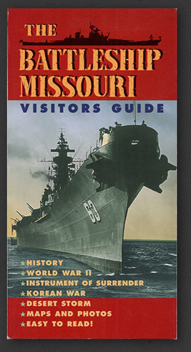 The Battleship Missouri Visitors Guide